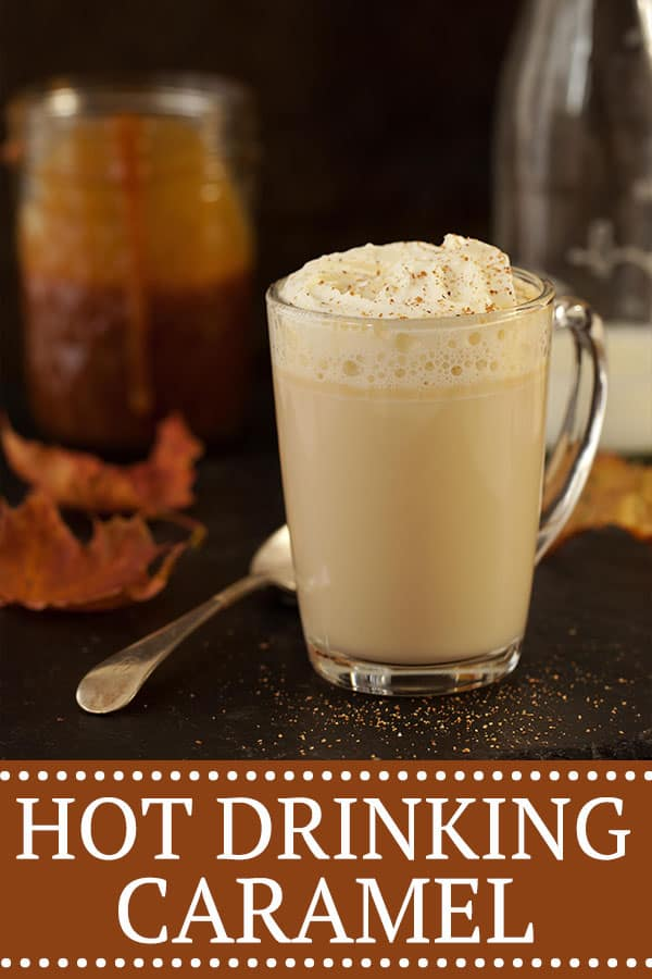 Hot drinking caramel - pinterest image