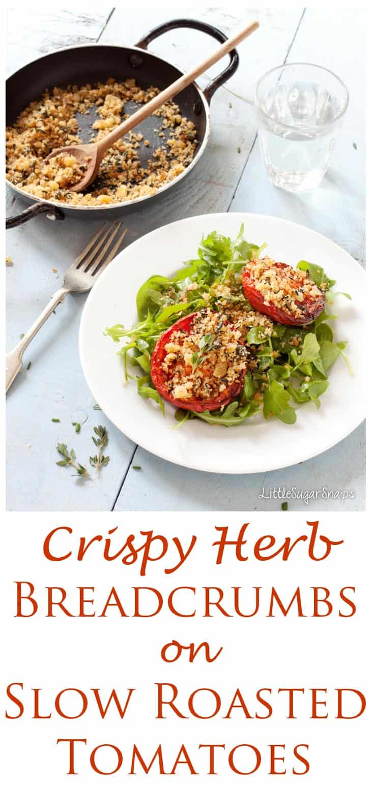 Herb Breadcrumbs elevate simple slow roasted tomatoes into a stylish appetiser
