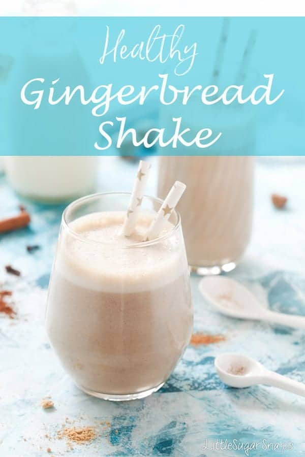 Gingerbread Shake #dateshake #gingerbread #healthy #milkshake #gingerbreadshake #shake #healthyshake width=