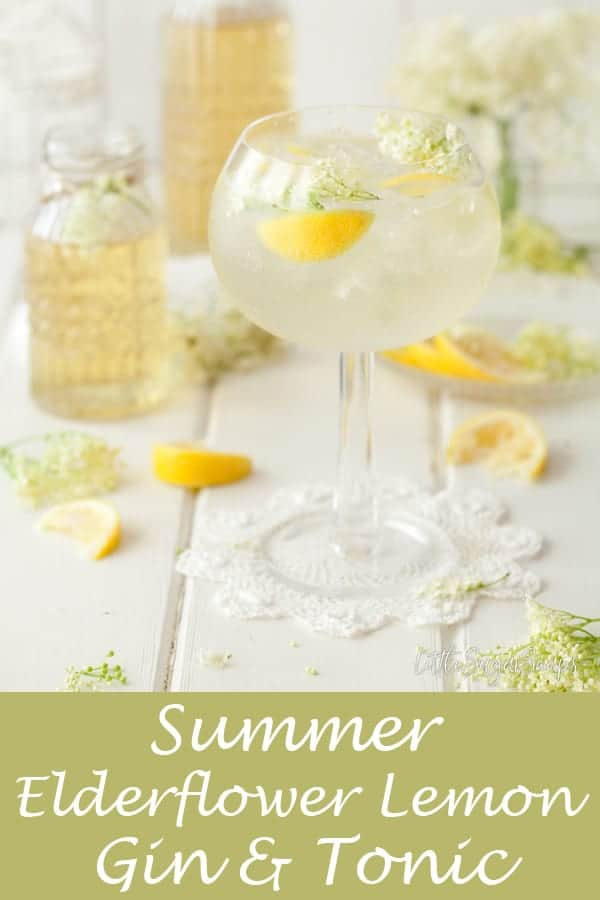 Summer Gin & Tonic with Elderflower & Lemon #ginandtonic #g&T #summerg&t #summerginandtonic #elderflowergin #lemongin #elderflowerlemon #lemonelderflower