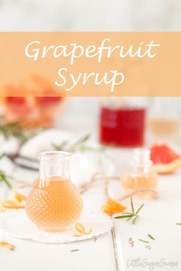grapefruit Syrup with Rosemary #grapefruitsyrup #fruitsyrup #syrup #cocktailsyrup