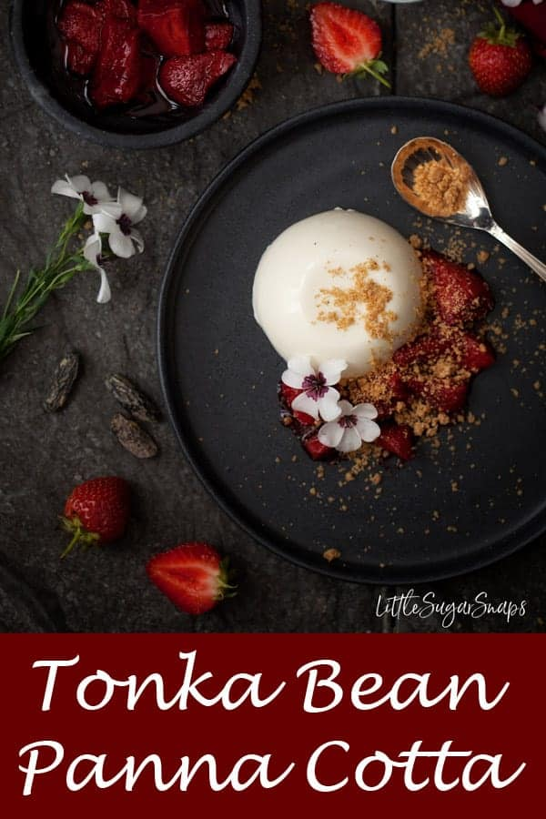 Tonka Bean Panna Cotta with Roasted Strawberries & Brown Sugar Crumble #pannacotta #tonkabean #tonkabeanpannacotta #vanillapannacotta #tonkabeanrecipe