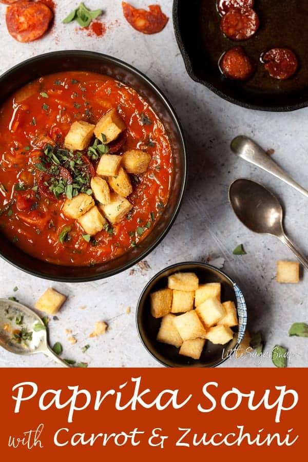 Paprika Soup with Carrot & Zucchini #paprikasoup #carrotsoup #zucchinisoup #courgettesoup #chorizosoup