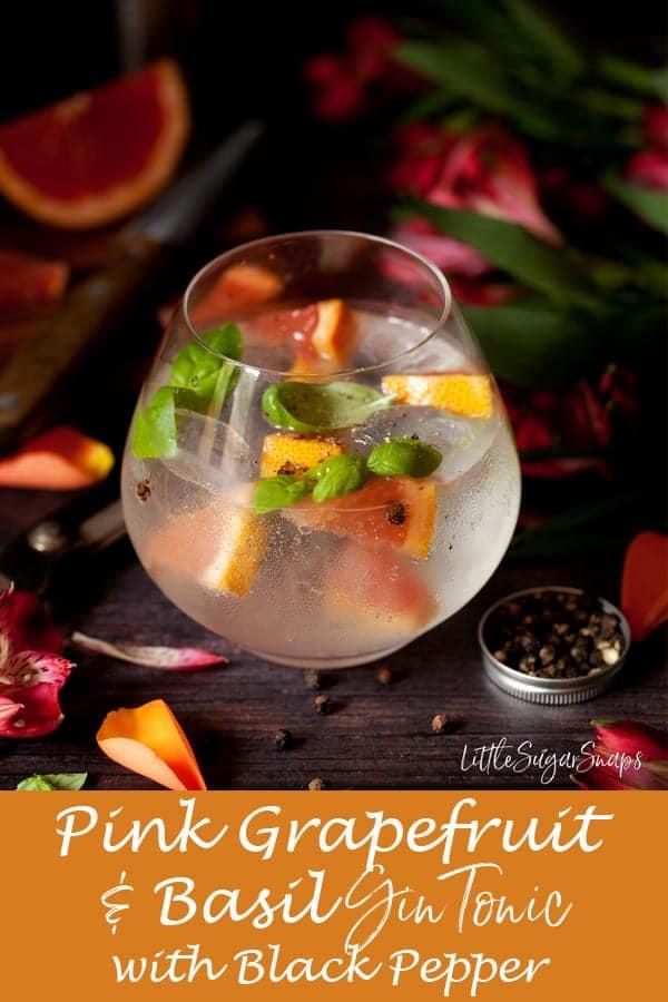 Grapefruit & Basil G&T with Black Pepper #g&t #gintonic #ginanadtonic #gin&tonic #grapefruitgin #grapefruitg&t #blackpeppergin #grapfruitg&t #grapefruitgintonic #basilgin #basilG&T #basilgintonic