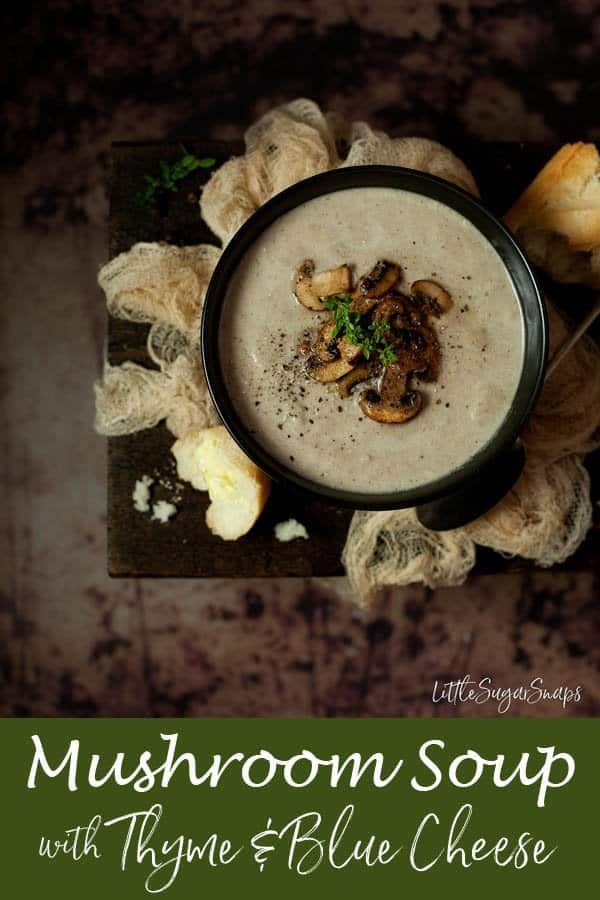 Mushroom Thyme & Blue Cheese Soup #mushroomsoup #bluecheesesoup #mushroomandbluecheese #mushroomandthyme #mushroombluecheese #mushroomthyme #creamysoup