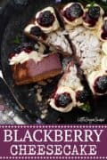 Blackberry Cheesecake - image for use on Pinterest