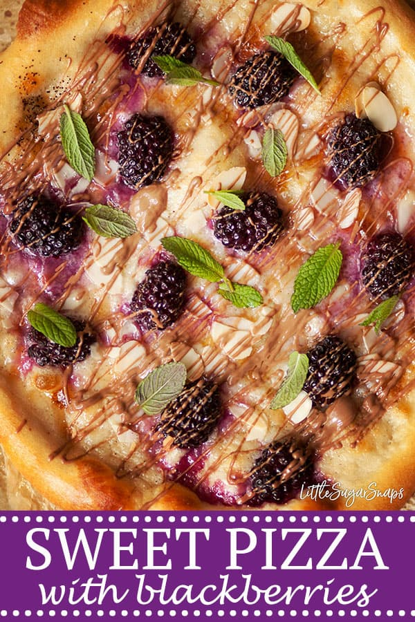 Sweet Pizza with mascarpone, blackberries & chocolate drizzle - Pinterest image