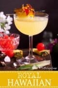 Royal Hawaiian Cocktail with Maraschino image for pinterest