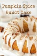 Pumpkin Spice Bundt Cake with text overlay
