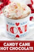 Christmas Candy Cane Hot Chocolate with text overlay