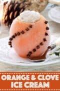 Orange and Clove ice cream with text overlay
