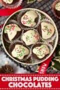Christmas pudding chocolates with text overlay