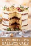 White Chocolate Baileys Cake with text overlay