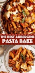 multiple images of aubergine pasta bake with text overlay
