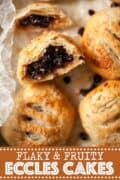 Eccles cakes with one cut open and text overlay