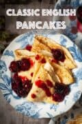 Classic English Pancakes with text overlay