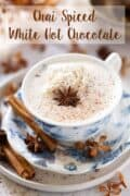 Chai spiced white hot chocolate with text text overlay