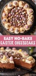 collage of images with text overlay showing a chocolate cheesecake topped with mini eggs