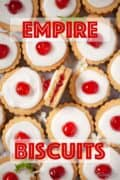 Close up of empire biscuits with text overlay