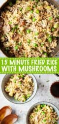 Collage of images showing mushroom fried rice with text verlay
