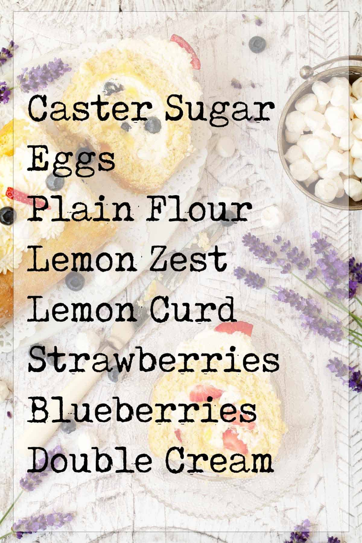 Ingredients list (text overlay) for a Swiss roll