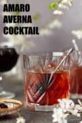 A Bourbon cocktail featuring Amaro served over ice with text overlay