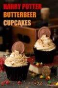 Two butterbeer Harry Potter themed cupcakes with text overlay